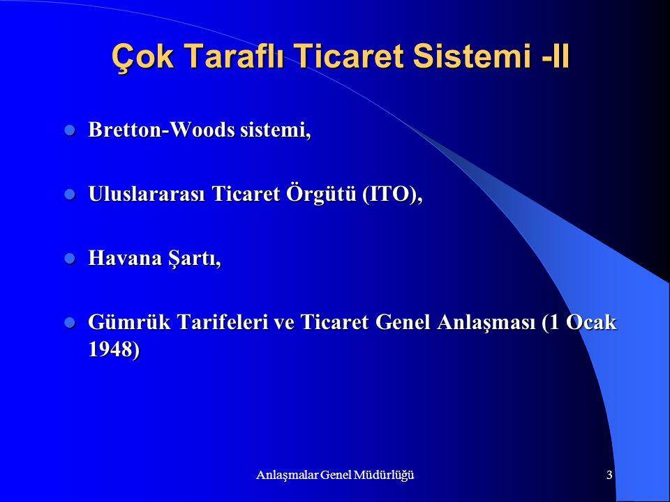 Çok Taraflı Ticaret Sistemi -II