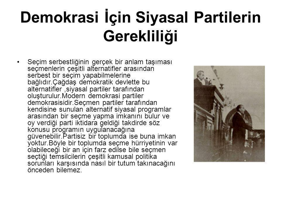 Demokrasi İçin Siyasal Partilerin Gerekliliği