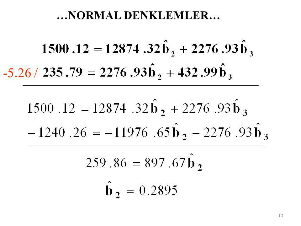 …NORMAL DENKLEMLER… -5.26 /