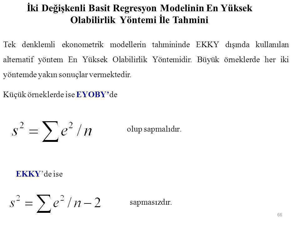 İki Değişkenli Basit Regresyon Modelinin En Yüksek Olabilirlik Yöntemi İle Tahmini