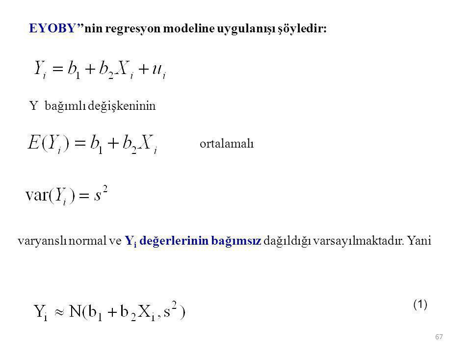 EYOBY''nin regresyon modeline uygulanışı şöyledir: