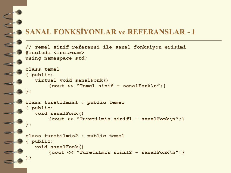 SANAL FONKSİYONLAR ve REFERANSLAR - 1