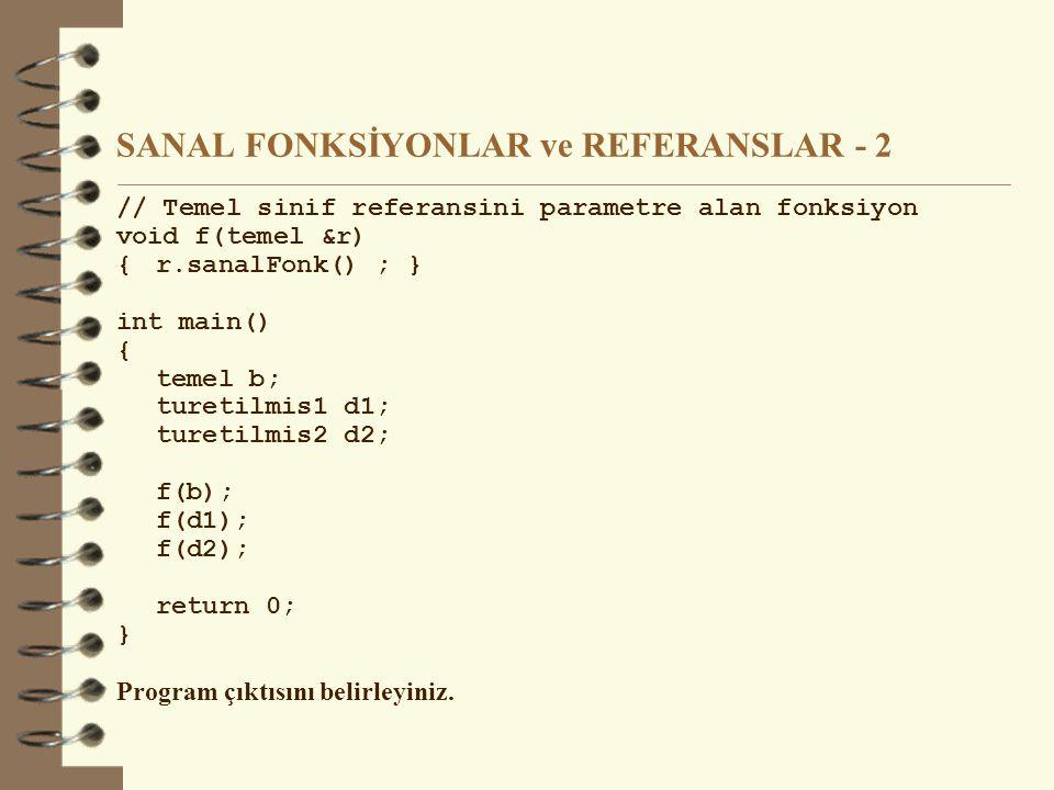 SANAL FONKSİYONLAR ve REFERANSLAR - 2