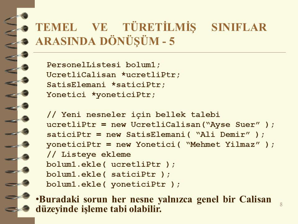 TEMEL VE TÜRETİLMİŞ SINIFLAR ARASINDA DÖNÜŞÜM - 5