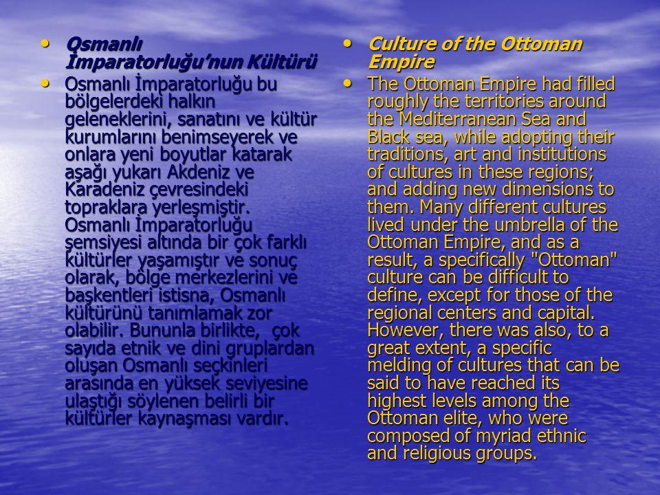 Osmanlı İmparatorluğu'nun Kültürü
