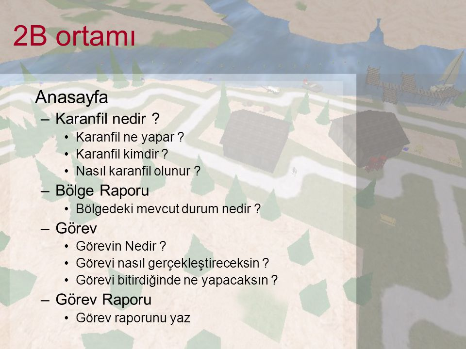 2B ortamı Anasayfa Karanfil nedir Bölge Raporu Görev Görev Raporu