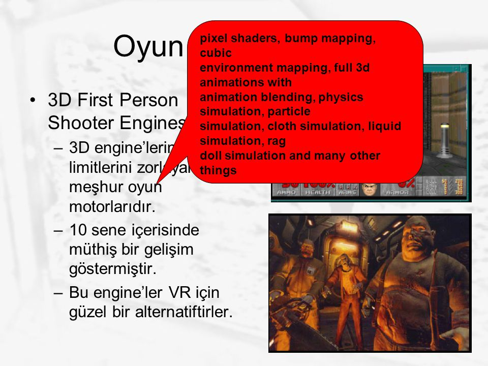Oyun Motoru Tipleri 3D First Person Shooter Engines