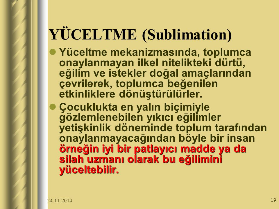YÜCELTME (Sublimation)