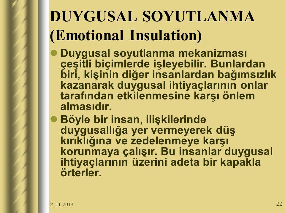 DUYGUSAL SOYUTLANMA (Emotional Insulation)