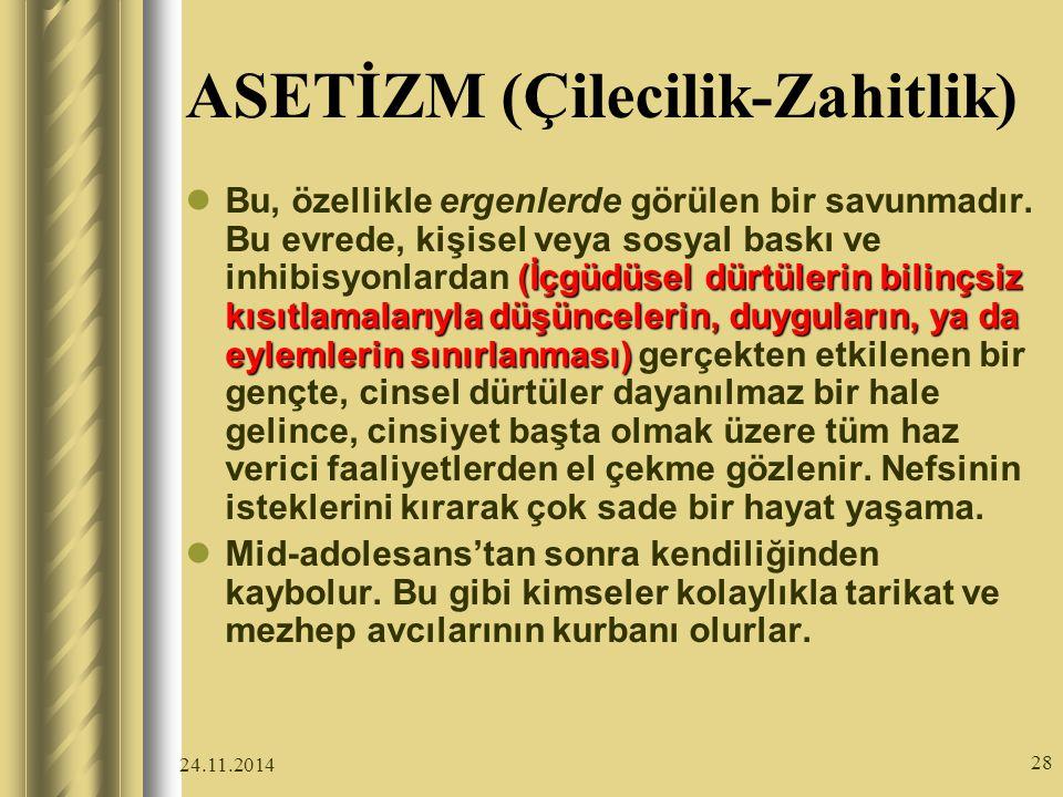 ASETİZM (Çilecilik-Zahitlik)