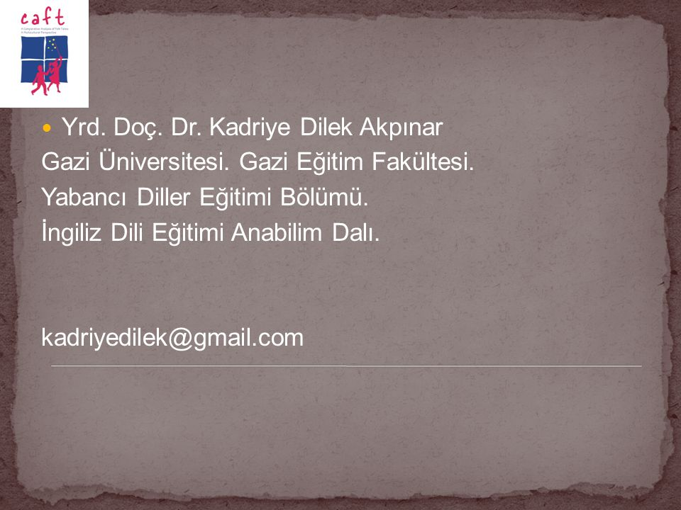 Yrd. Doç. Dr. Kadriye Dilek Akpınar