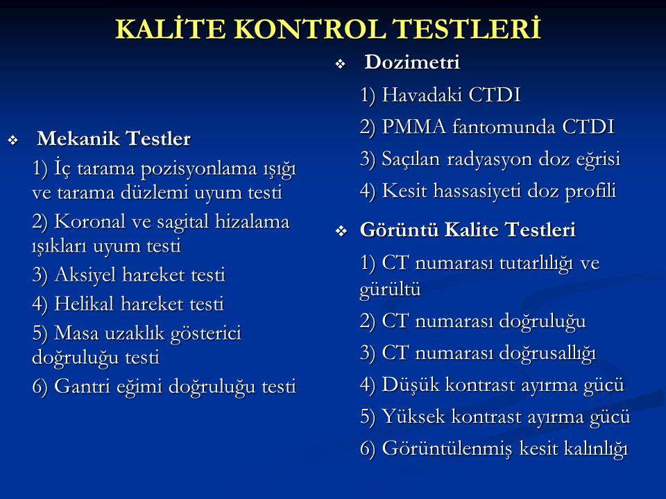 KALİTE KONTROL TESTLERİ