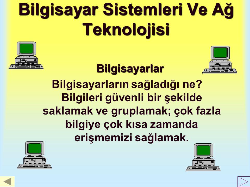 Bilgisayar Sistemleri Ve Ağ Teknolojisi