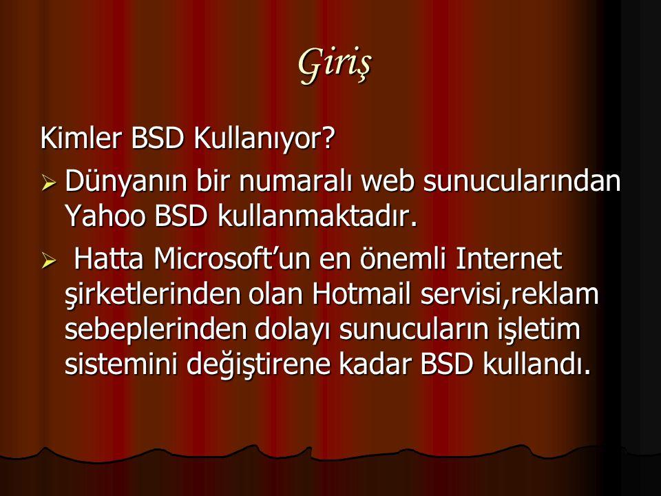 Giriş Kimler BSD Kullanıyor