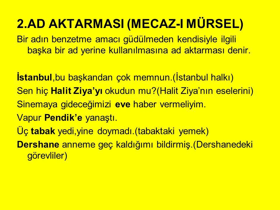 2.AD AKTARMASI (MECAZ-I MÜRSEL)