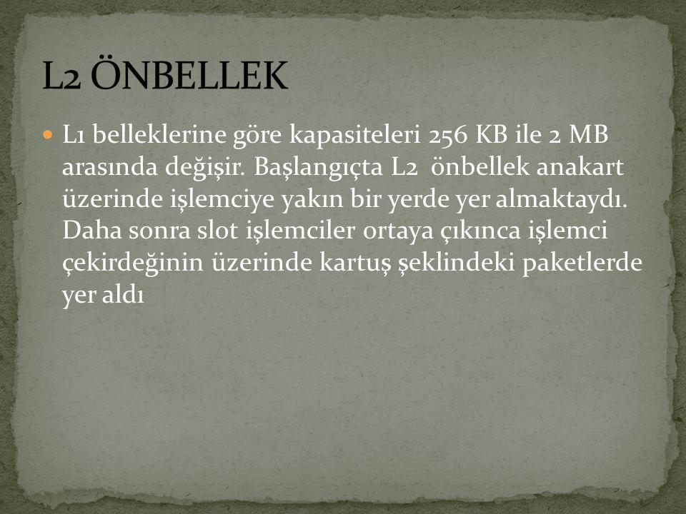 L2 ÖNBELLEK