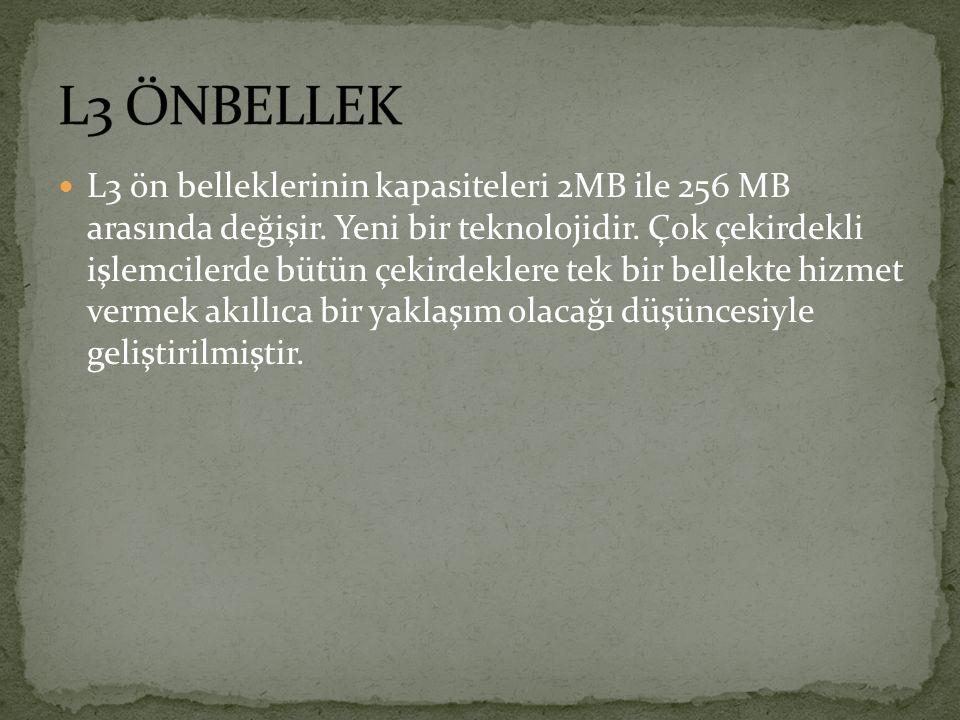 L3 ÖNBELLEK