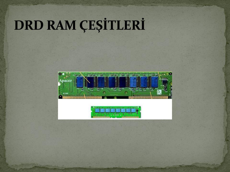 DRD RAM ÇEŞİTLERİ