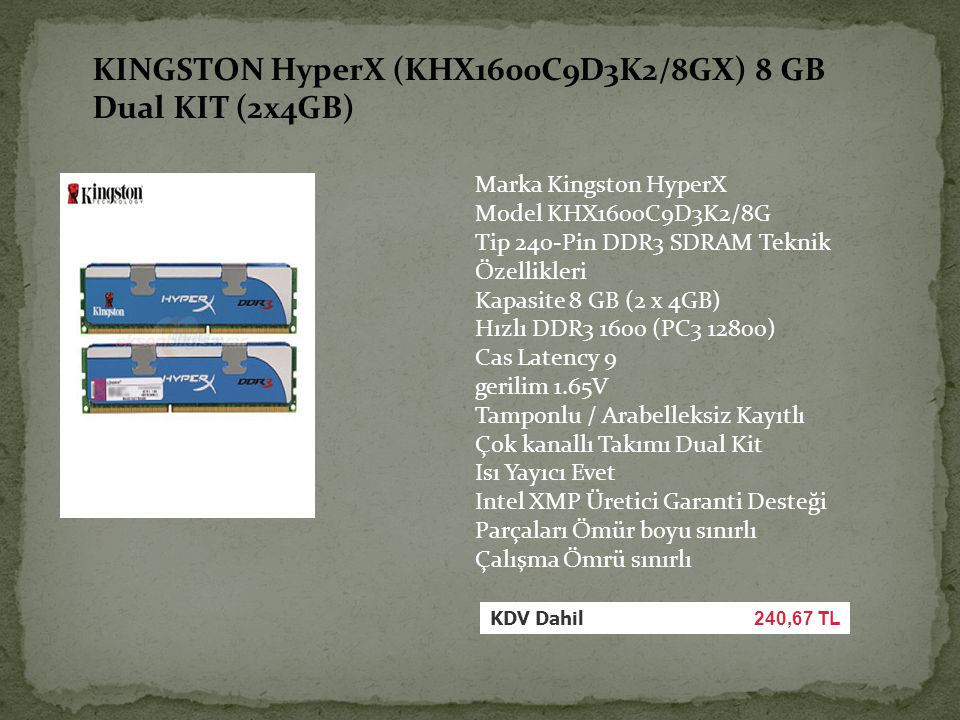 KINGSTON HyperX (KHX1600C9D3K2/8GX) 8 GB Dual KIT (2x4GB)