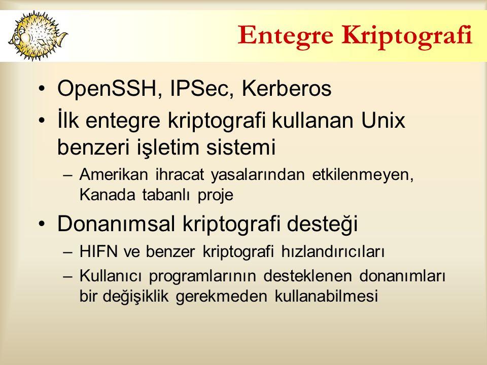 Entegre Kriptografi OpenSSH, IPSec, Kerberos