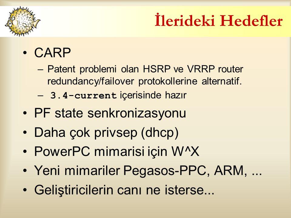 İlerideki Hedefler CARP PF state senkronizasyonu