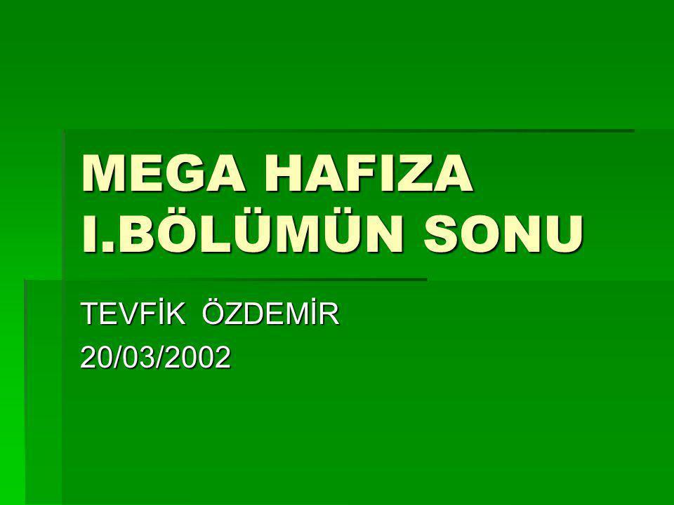MEGA HAFIZA I.BÖLÜMÜN SONU