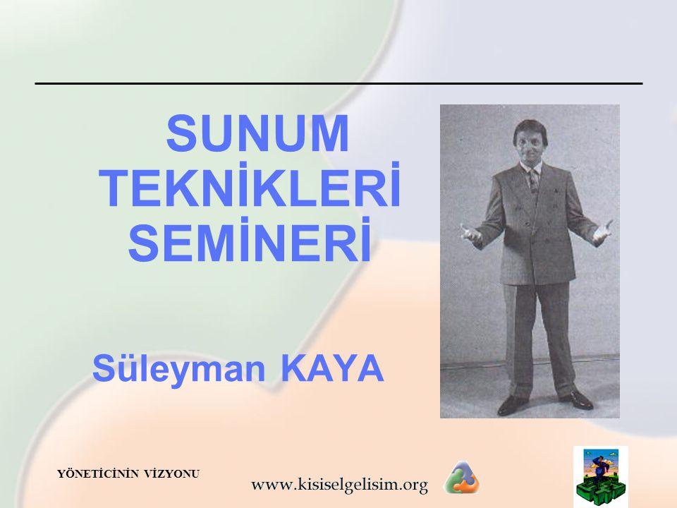 SUNUM TEKNİKLERİ SEMİNERİ
