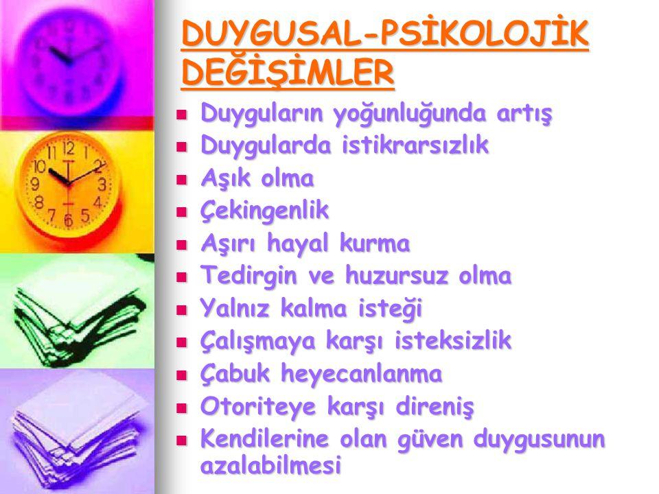 DUYGUSAL-PSİKOLOJİK DEĞİŞİMLER