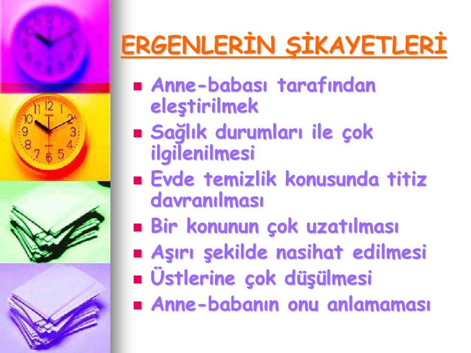 ERGENLERİN ŞİKAYETLERİ