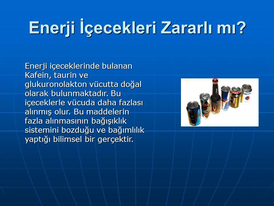 Enerji İçecekleri Zararlı mı