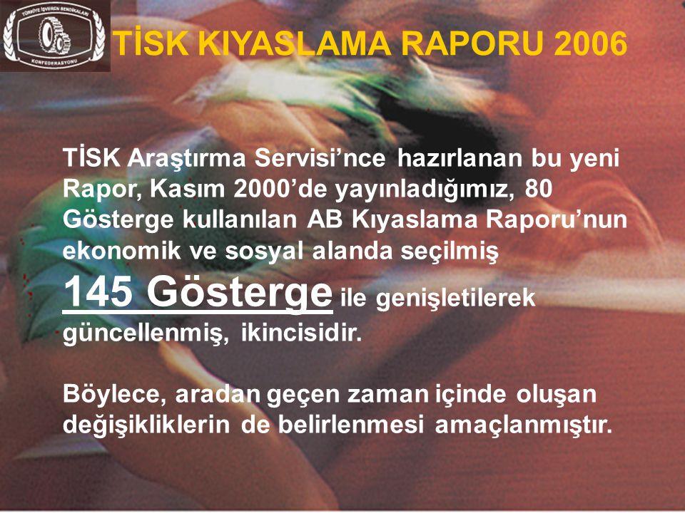 TİSK KIYASLAMA RAPORU 2006