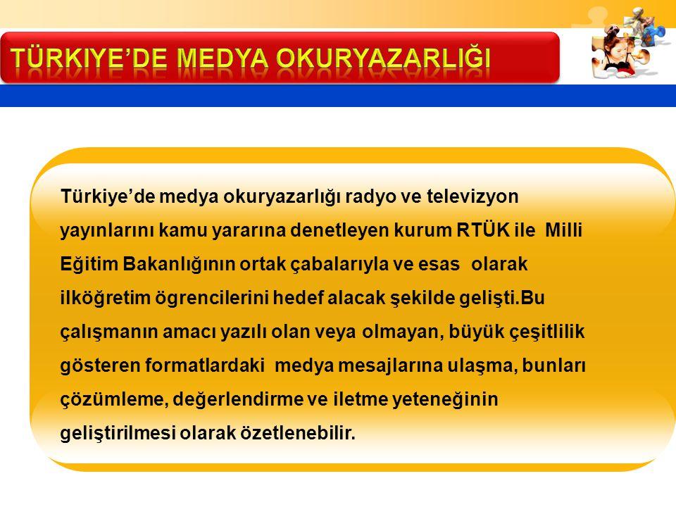 Türkiye'de MEDYA OKURYAZARLIĞI