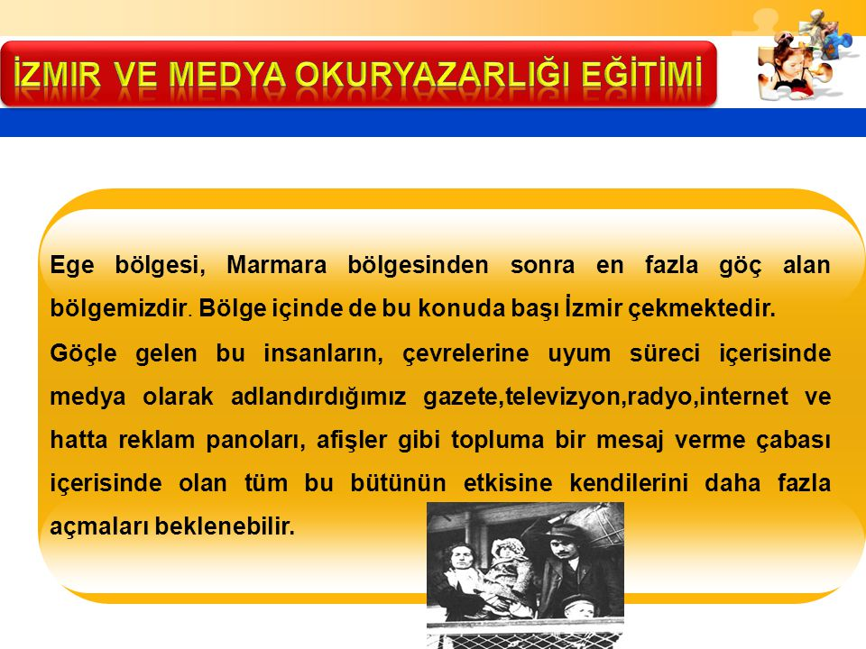 İzmir ve MEDYA OKURYAZARLIĞI EĞİTİMİ
