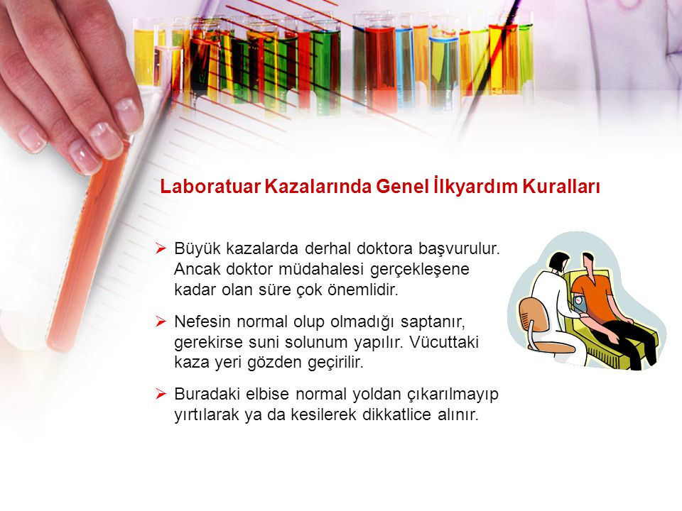 Laboratuar Kazalarında Genel İlkyardım Kuralları