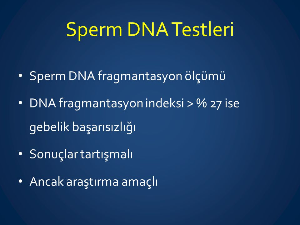 Sperm DNA Testleri Sperm DNA fragmantasyon ölçümü