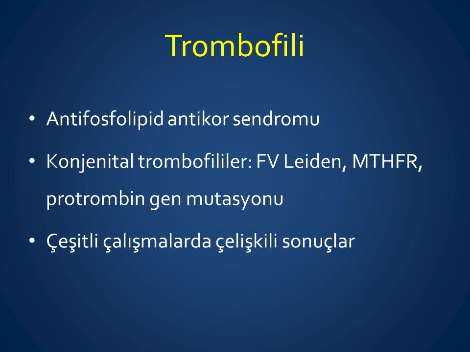 Trombofili Antifosfolipid antikor sendromu