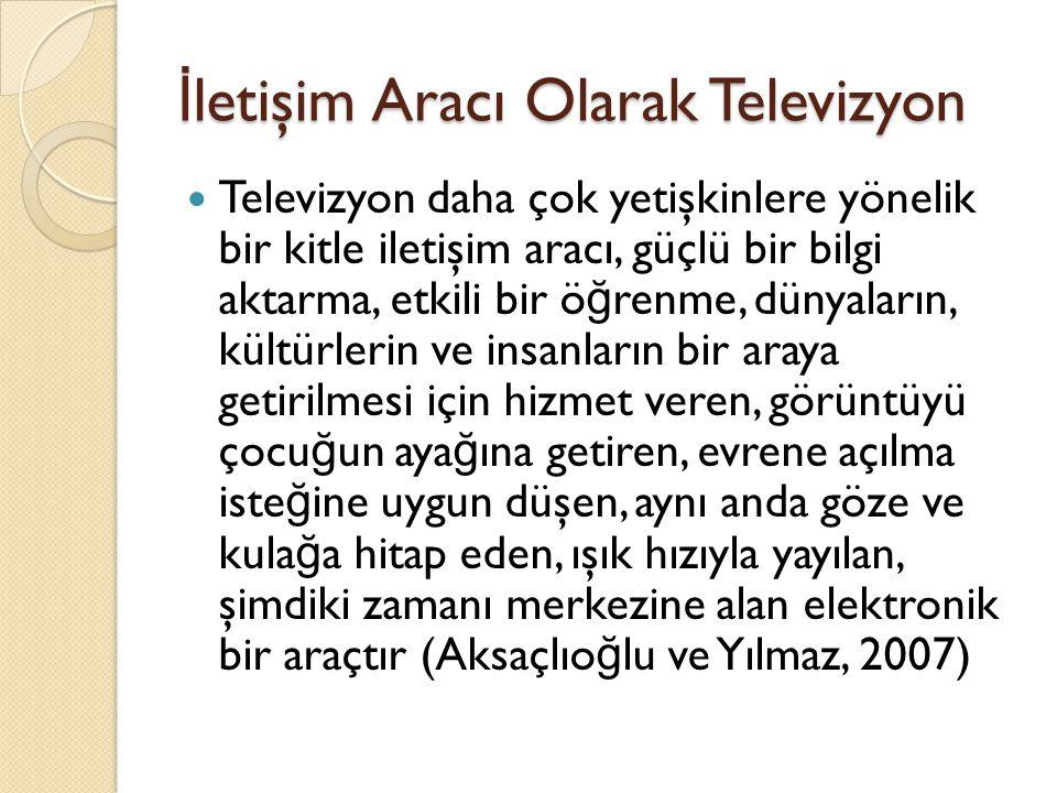 İletişim Aracı Olarak Televizyon