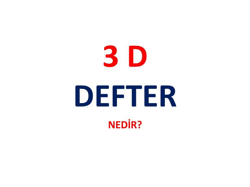 3 D DEFTER NEDİR