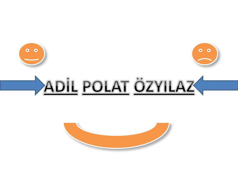 ADİL POLAT ÖZYILAZ