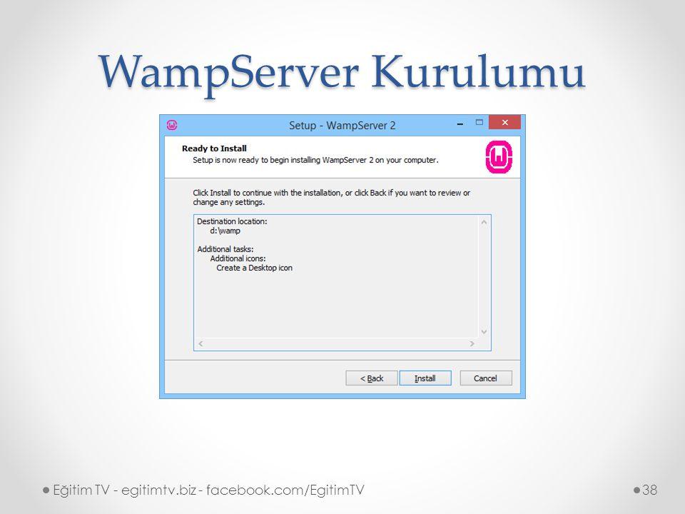 WampServer Kurulumu Eğitim TV - egitimtv.biz - facebook.com/EgitimTV
