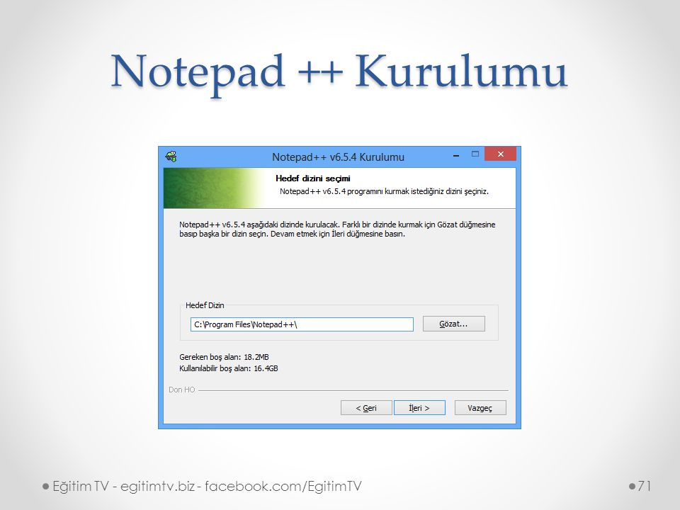 Notepad ++ Kurulumu Eğitim TV - egitimtv.biz - facebook.com/EgitimTV