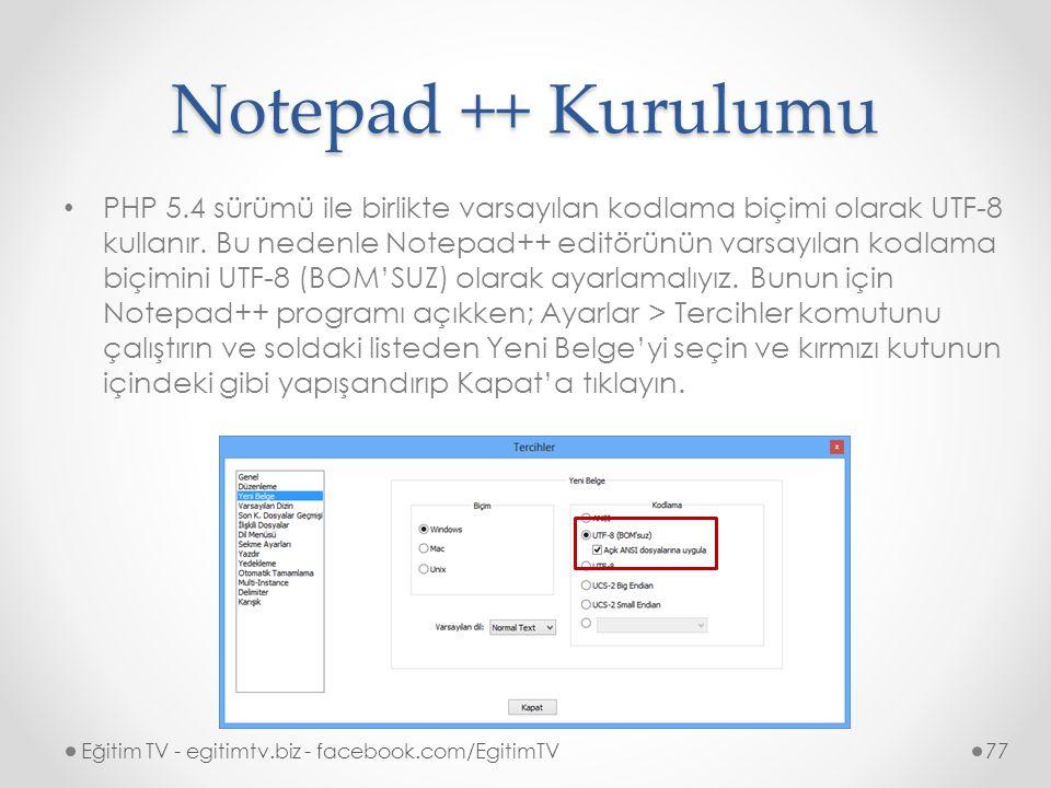 Notepad ++ Kurulumu