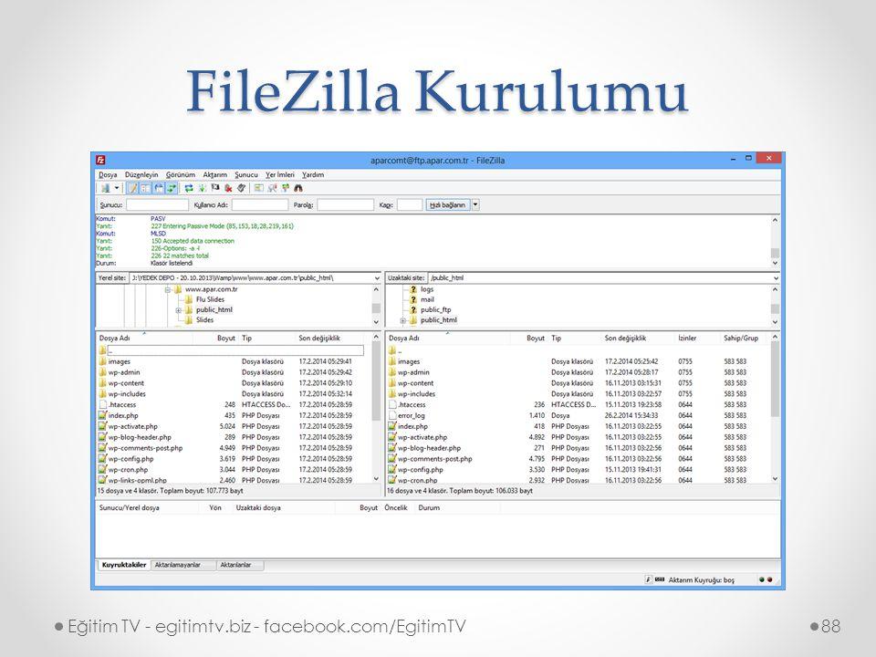 FileZilla Kurulumu Eğitim TV - egitimtv.biz - facebook.com/EgitimTV