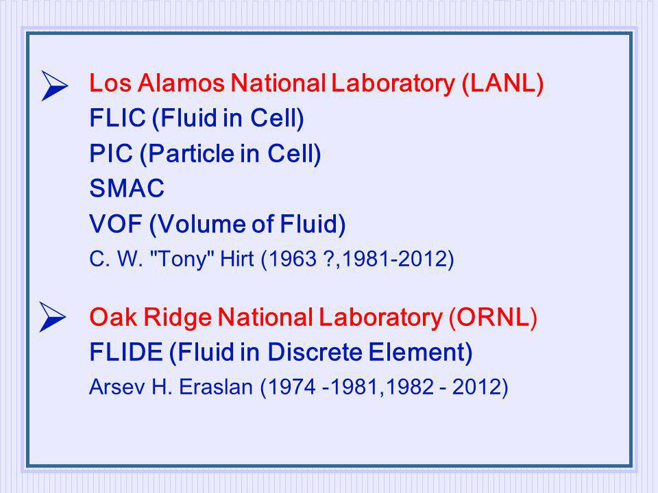   Los Alamos National Laboratory (LANL) FLIC (Fluid in Cell)