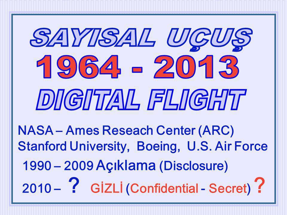1964 - 2013 DIGITAL FLIGHT NASA – Ames Reseach Center (ARC)