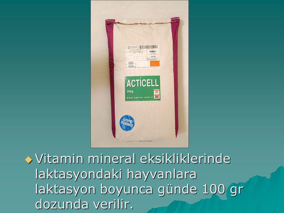 Vitamin mineral eksikliklerinde laktasyondaki hayvanlara laktasyon boyunca günde 100 gr dozunda verilir.