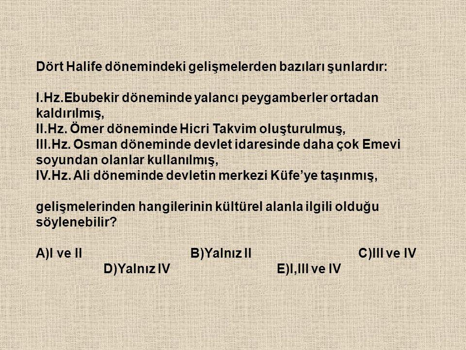 Dört Halife dönemindeki gelişmelerden bazıları şunlardır: