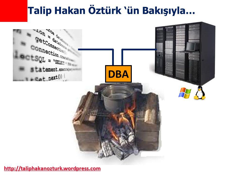 DBA Talip Hakan Öztürk 'ün Bakışıyla…