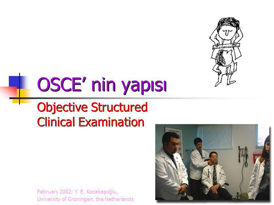 OSCE' nin yapısı Objective Structured Clinical Examination