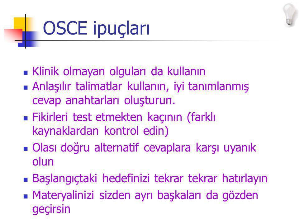 OSCE ipuçları Klinik olmayan olguları da kullanın